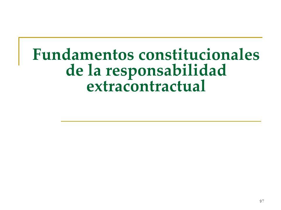 Fundamentos constitucionales de la responsabilidad extracontractual