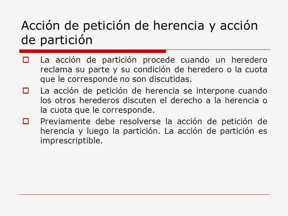 Acción de petición de herencia y acción de partición