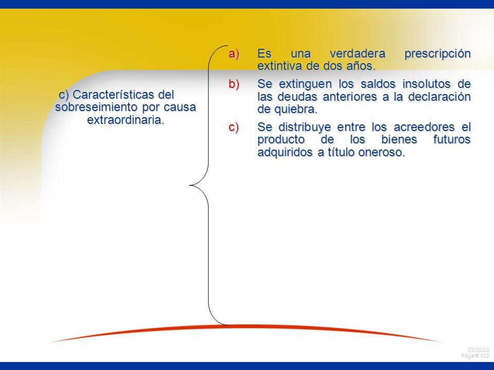 c) Características del sobreseimiento por causa extraordinaria.