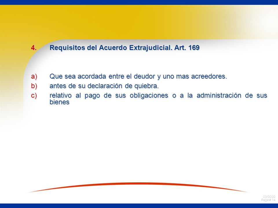 Requisitos del Acuerdo Extrajudicial. Art. 169