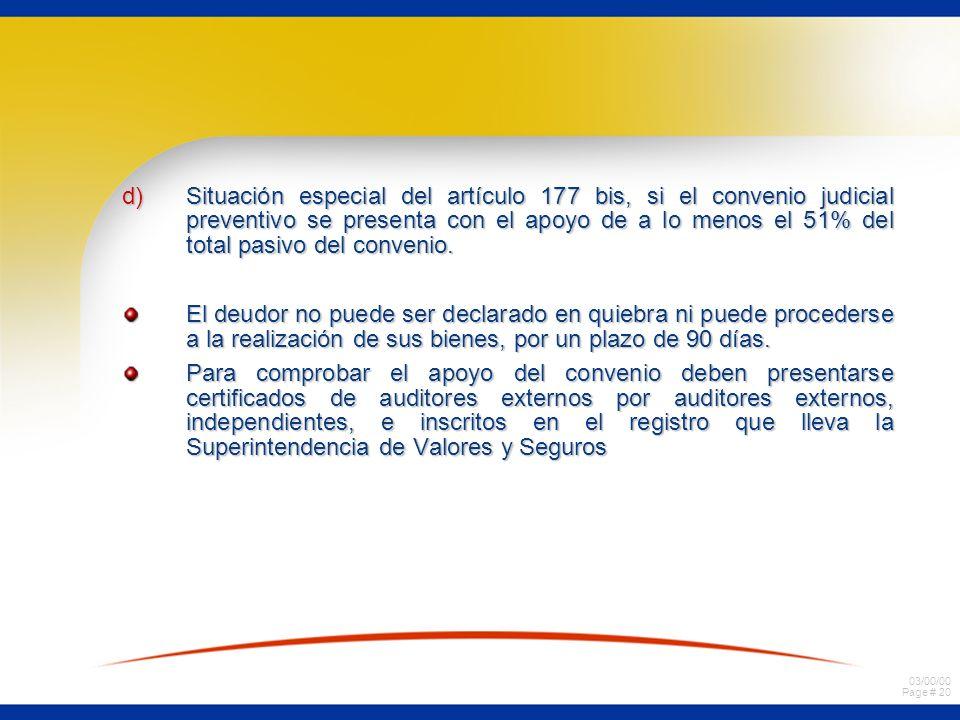 Situación especial del artículo 177 bis, si el convenio judicial preventivo se presenta con el apoyo de a lo menos el 51% del total pasivo del convenio.