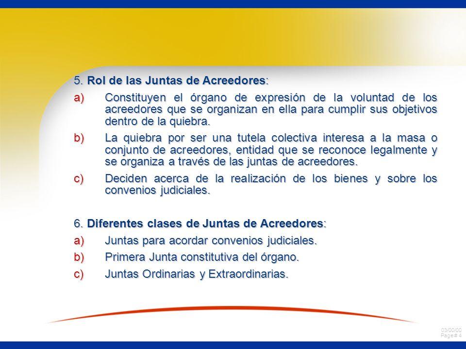 5. Rol de las Juntas de Acreedores: