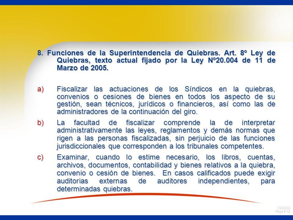 8. Funciones de la Superintendencia de Quiebras. Art
