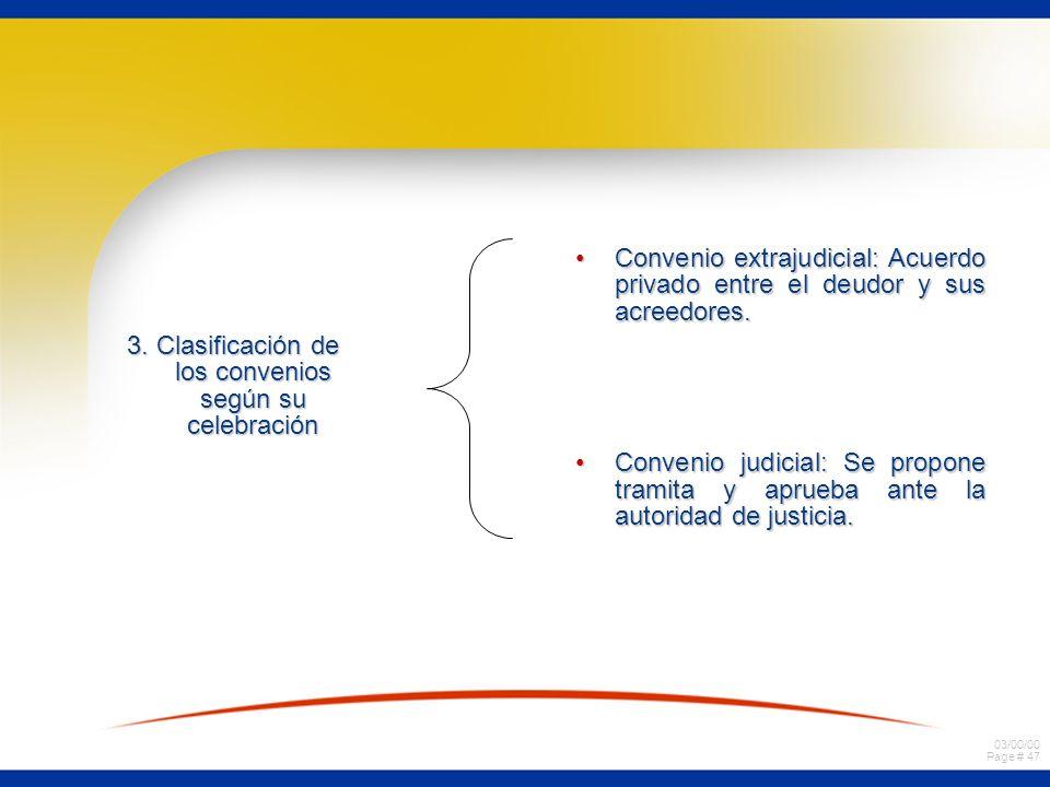 3. Clasificación de los convenios según su celebración