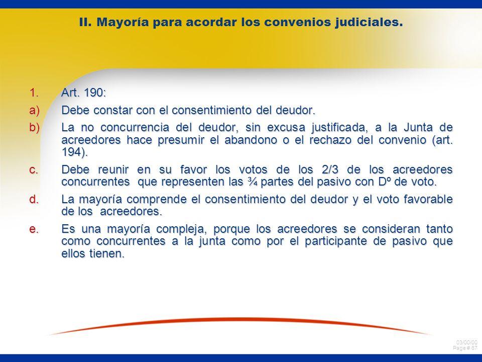 II. Mayoría para acordar los convenios judiciales.
