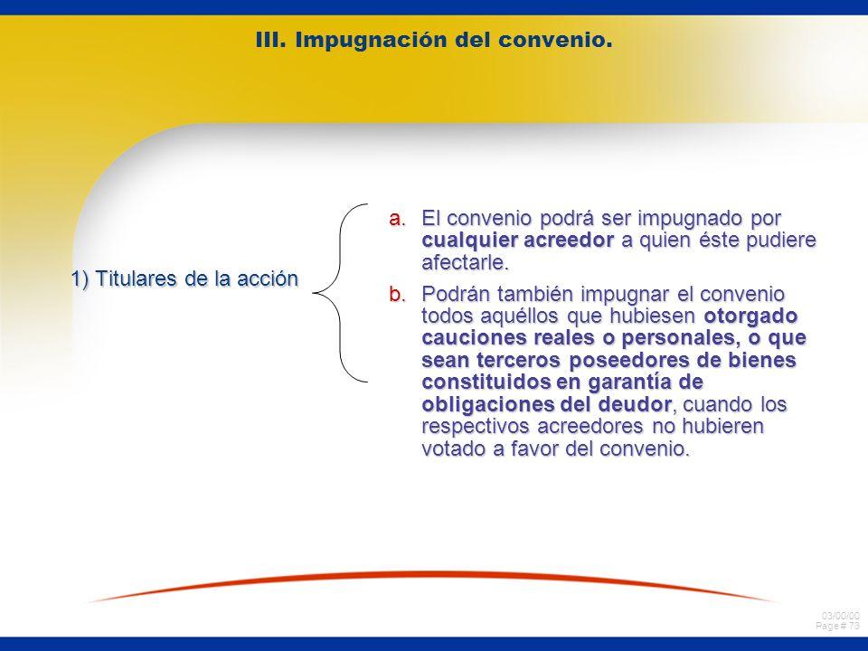 III. Impugnación del convenio.
