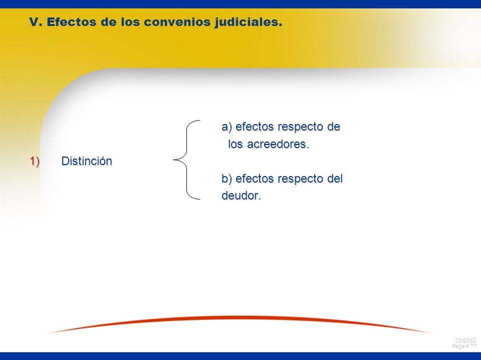 V. Efectos de los convenios judiciales.