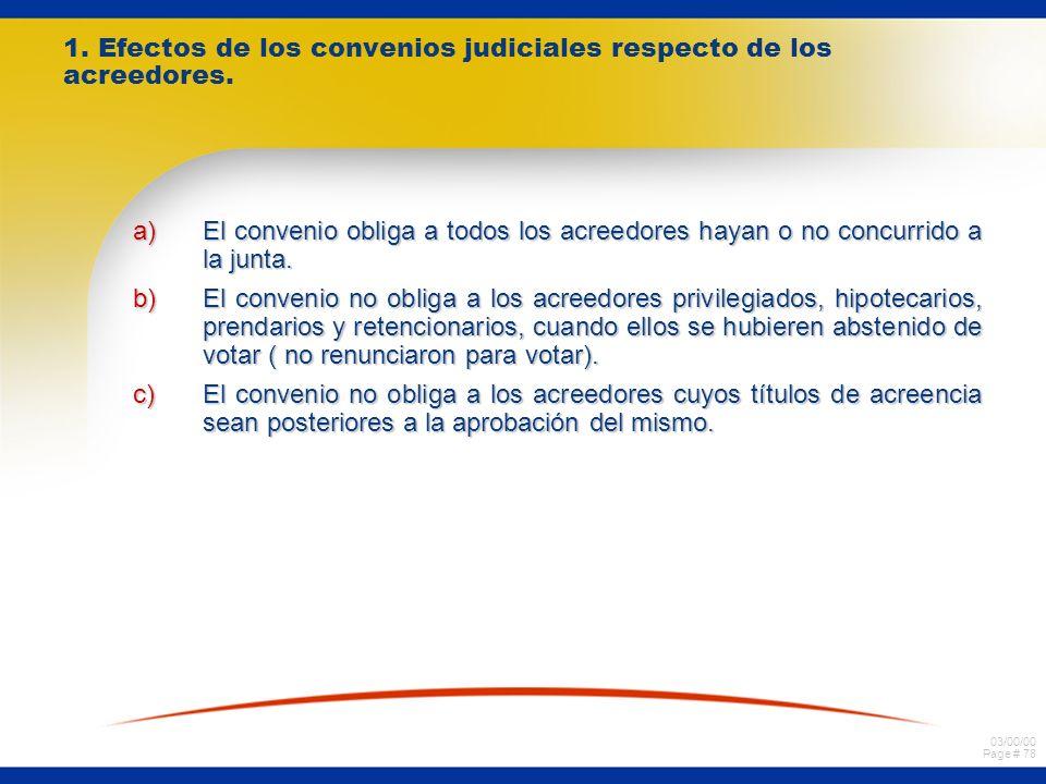 1. Efectos de los convenios judiciales respecto de los acreedores.