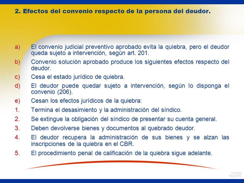 2. Efectos del convenio respecto de la persona del deudor.