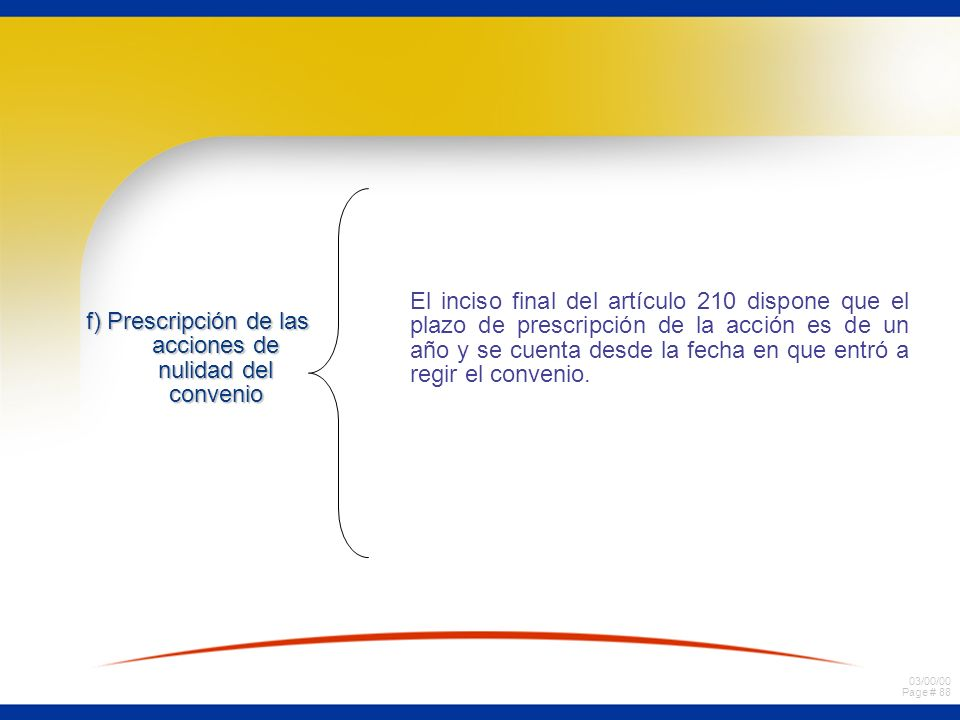 f) Prescripción de las acciones de nulidad del convenio