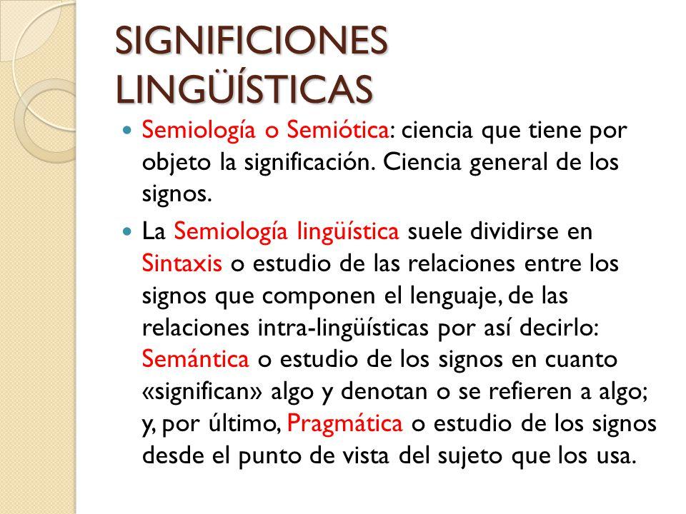 SIGNIFICIONES LINGÜÍSTICAS