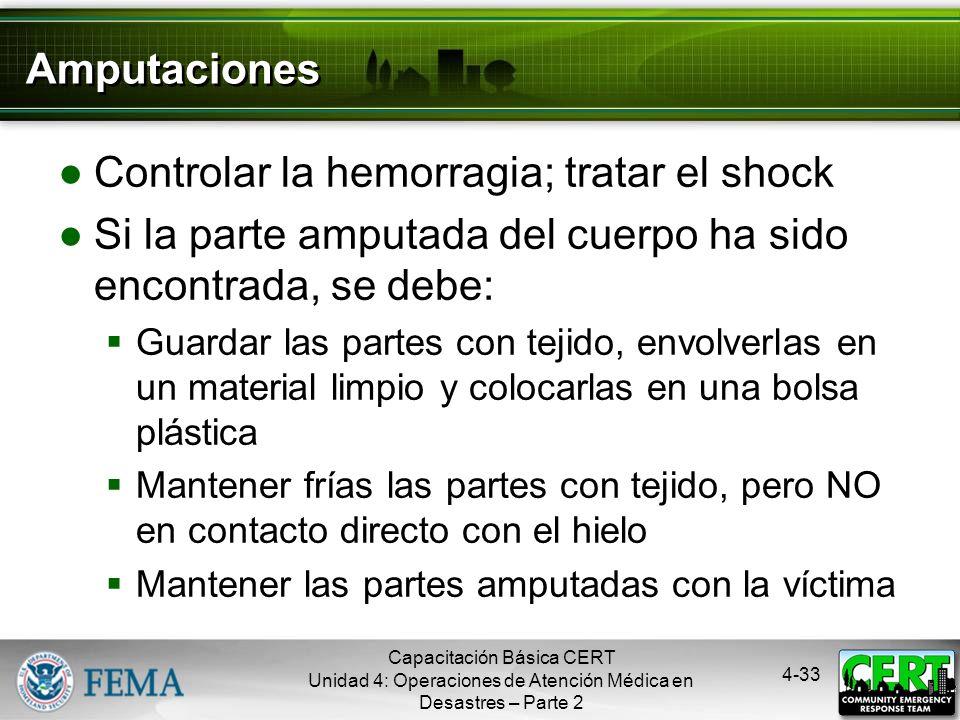 Controlar la hemorragia; tratar el shock