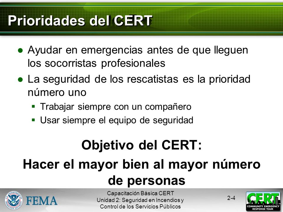 Prioridades del CERT Objetivo del CERT: