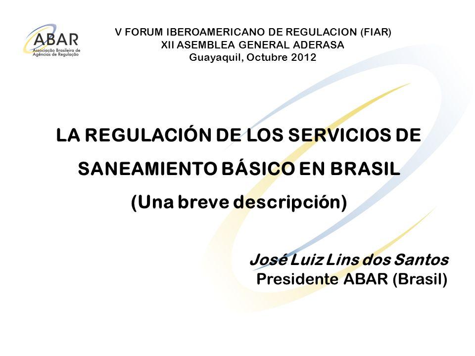 LA REGULACIÓN DE LOS SERVICIOS DE SANEAMIENTO BÁSICO EN BRASIL