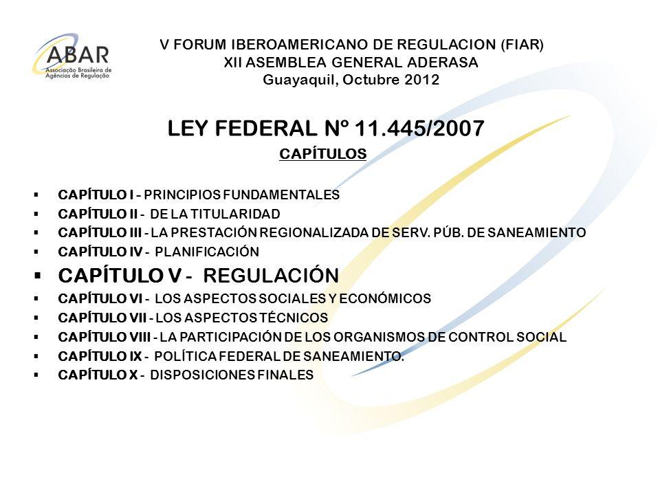 LEY FEDERAL Nº 11.445/2007 CAPÍTULO V - REGULACIÓN
