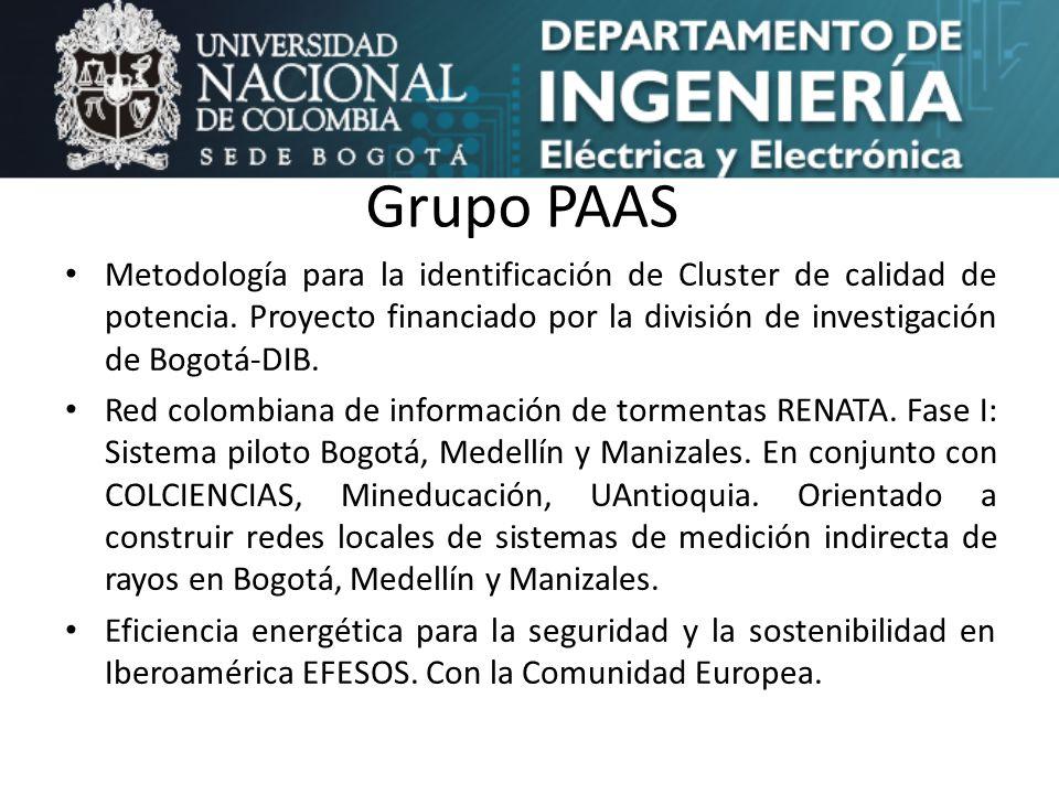 Grupo PAAS Metodología para la identificación de Cluster de calidad de potencia. Proyecto financiado por la división de investigación de Bogotá-DIB.
