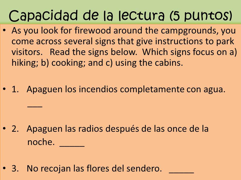 Capacidad de la lectura (5 puntos)