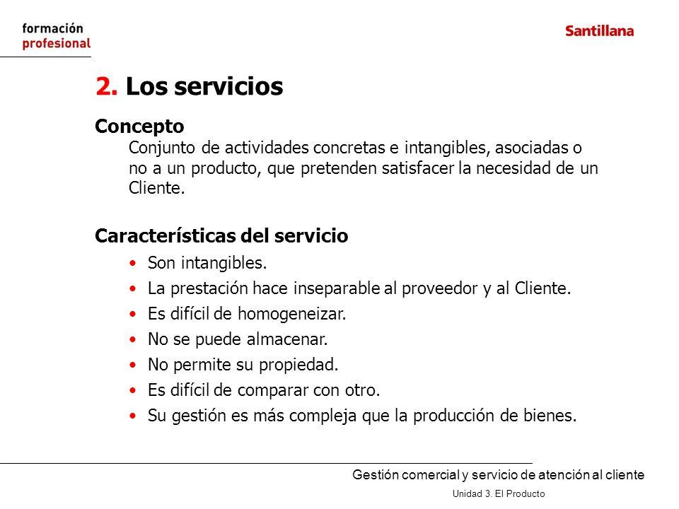 2. Los servicios Concepto Características del servicio