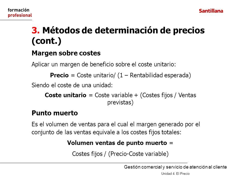 3. Métodos de determinación de precios (cont.)