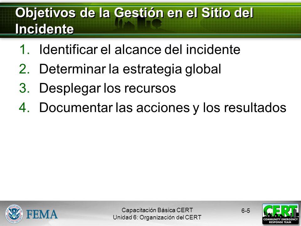 Objetivos de la Gestión en el Sitio del Incidente