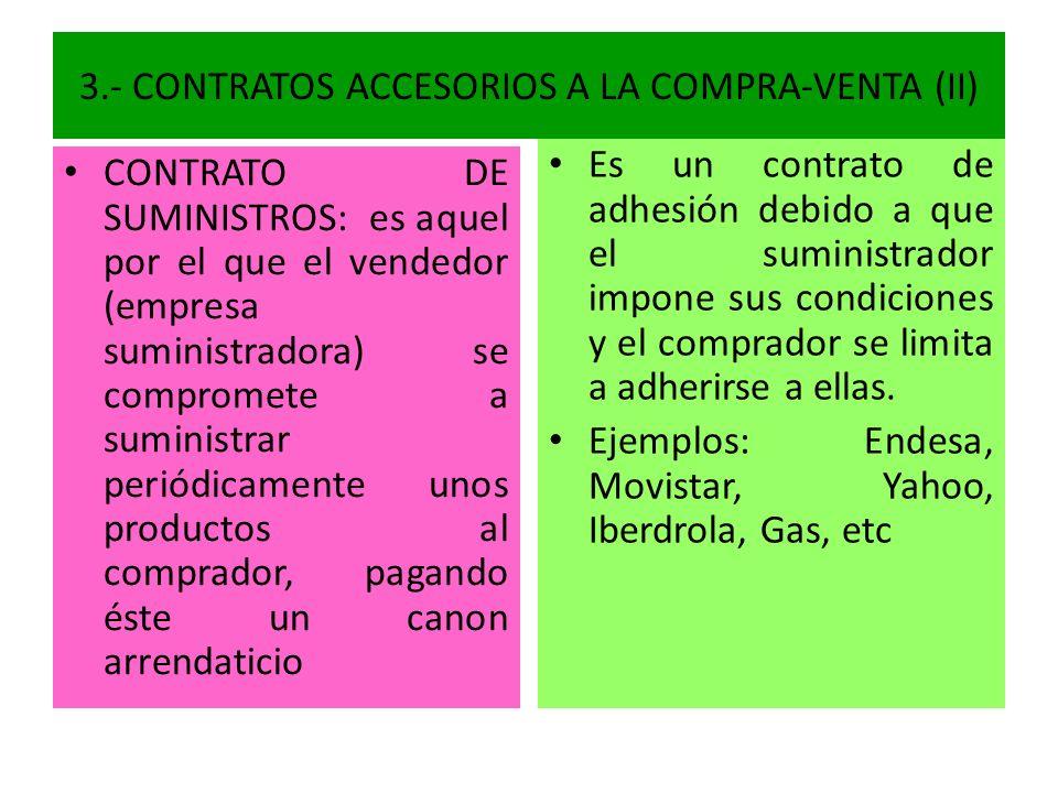 3.- CONTRATOS ACCESORIOS A LA COMPRA-VENTA (II)