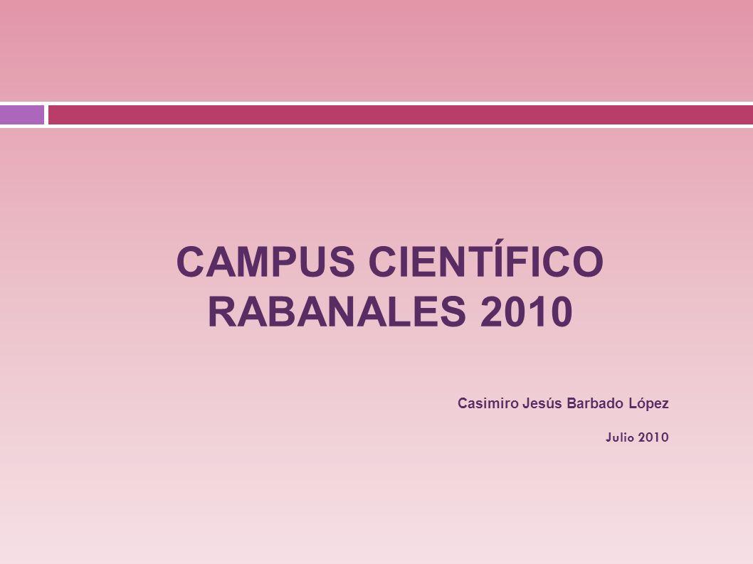 CAMPUS CIENTÍFICO RABANALES 2010