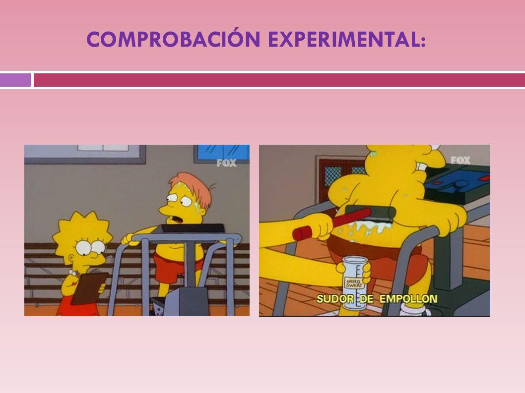 COMPROBACIÓN EXPERIMENTAL: