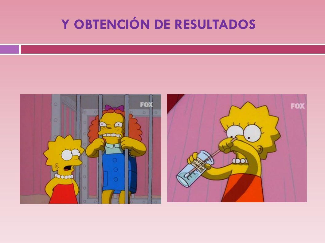 Y OBTENCIÓN DE RESULTADOS