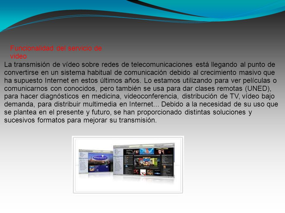 Funcionalidad del servicio de video
