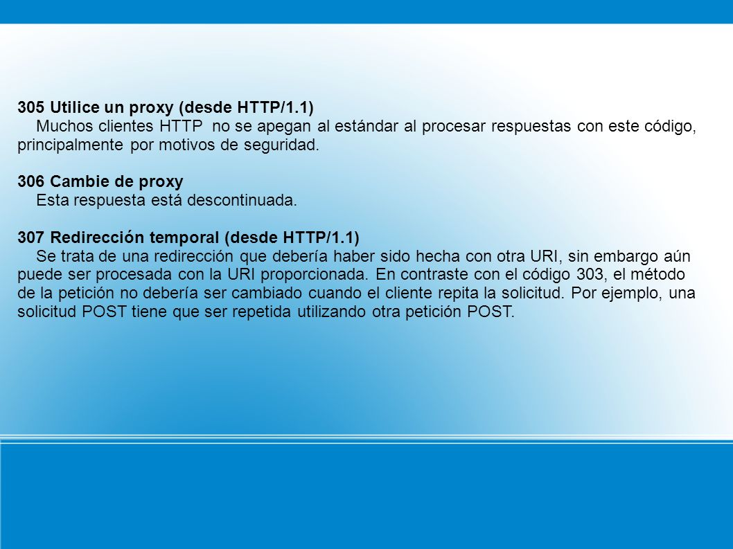 305 Utilice un proxy (desde HTTP/1.1)