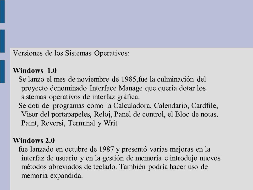 Versiones de los Sistemas Operativos: