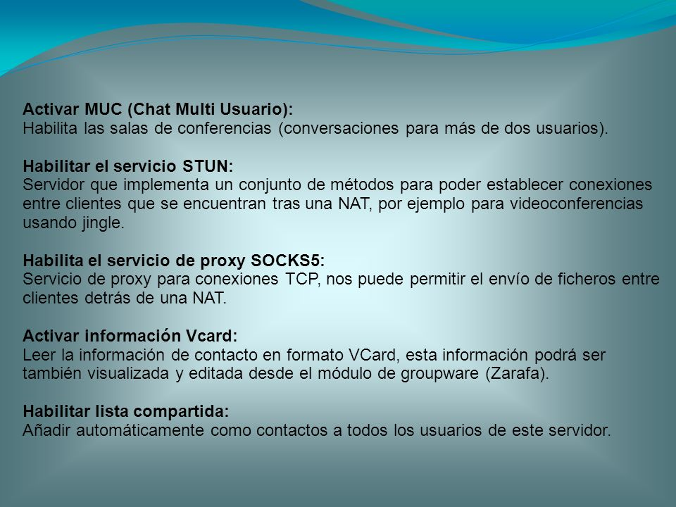 Activar MUC (Chat Multi Usuario):