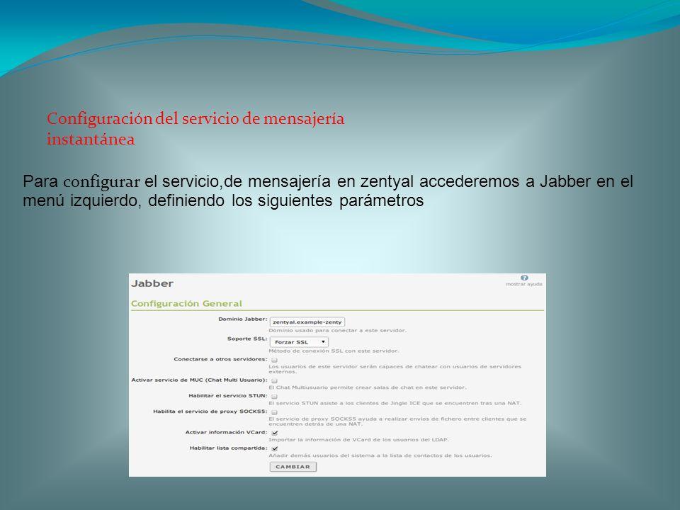 Configuración del servicio de mensajería instantánea