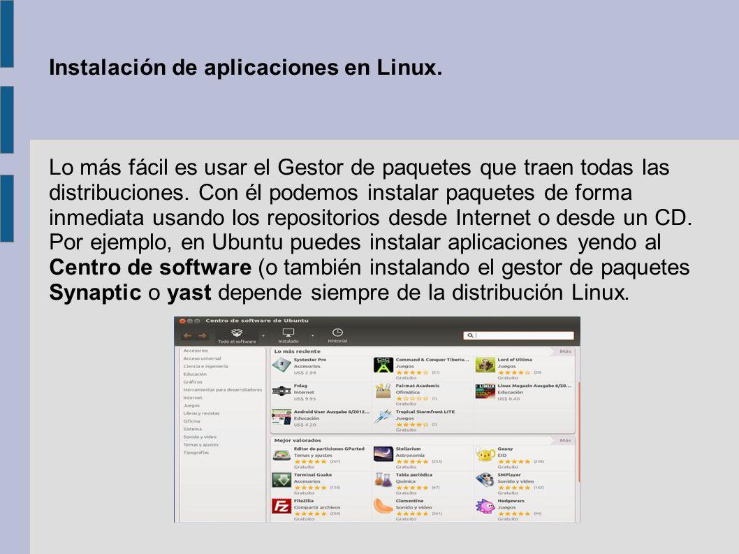 Instalación de aplicaciones en Linux.