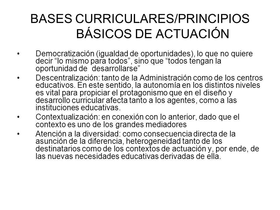 BASES CURRICULARES/PRINCIPIOS BÁSICOS DE ACTUACIÓN