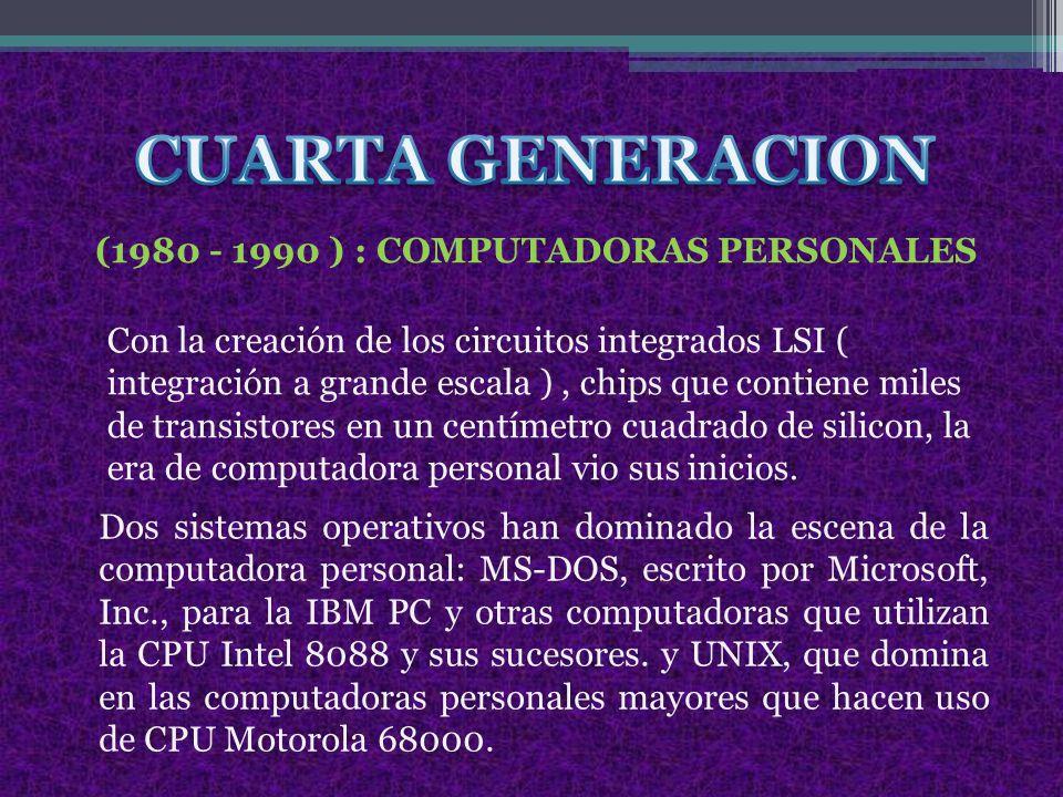 (1980 - 1990 ) : COMPUTADORAS PERSONALES