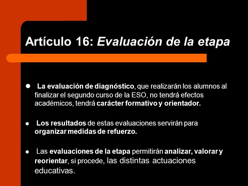 Artículo 16: Evaluación de la etapa