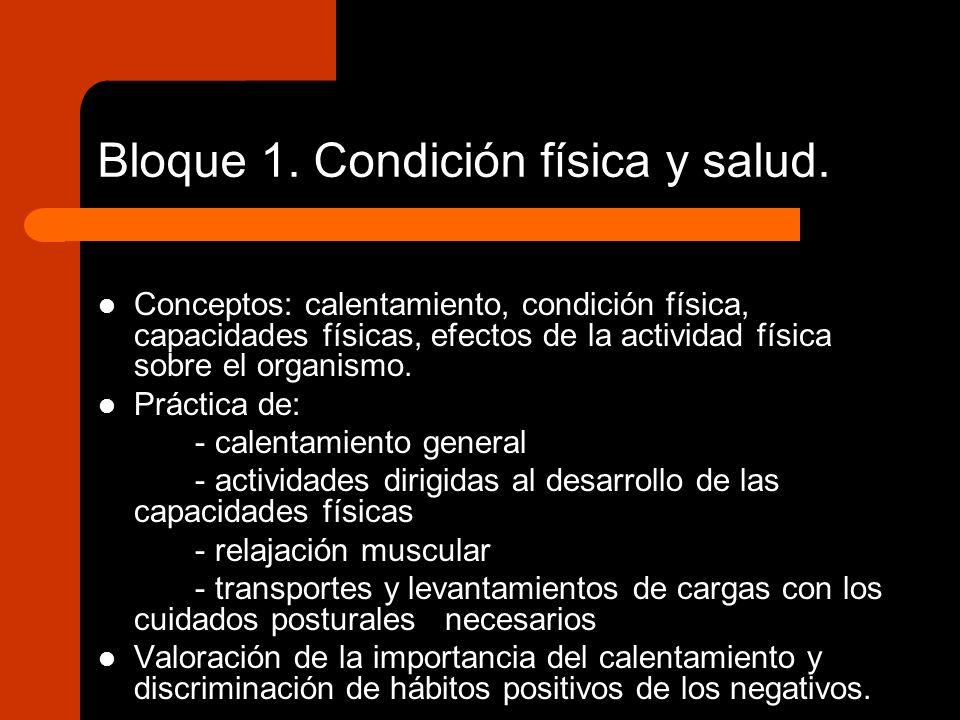 Bloque 1. Condición física y salud.