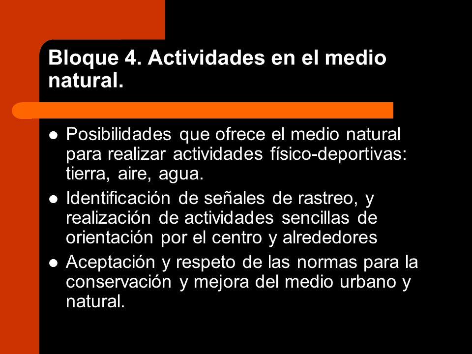 Bloque 4. Actividades en el medio natural.