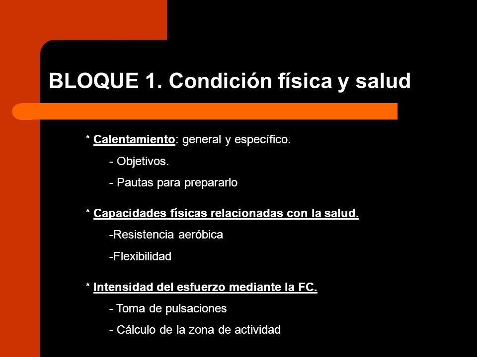 BLOQUE 1. Condición física y salud