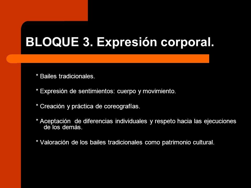 BLOQUE 3. Expresión corporal.