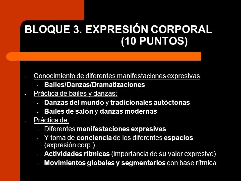 BLOQUE 3. EXPRESIÓN CORPORAL (10 PUNTOS)