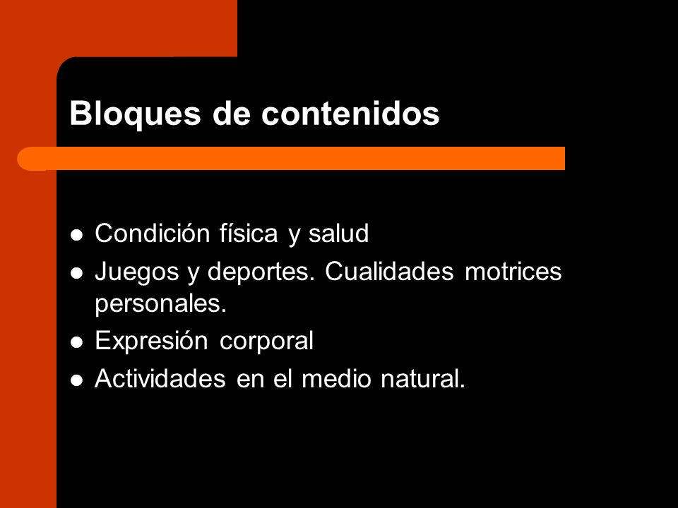 Bloques de contenidos Condición física y salud