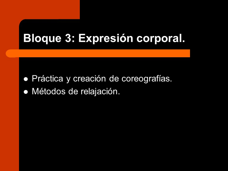 Bloque 3: Expresión corporal.