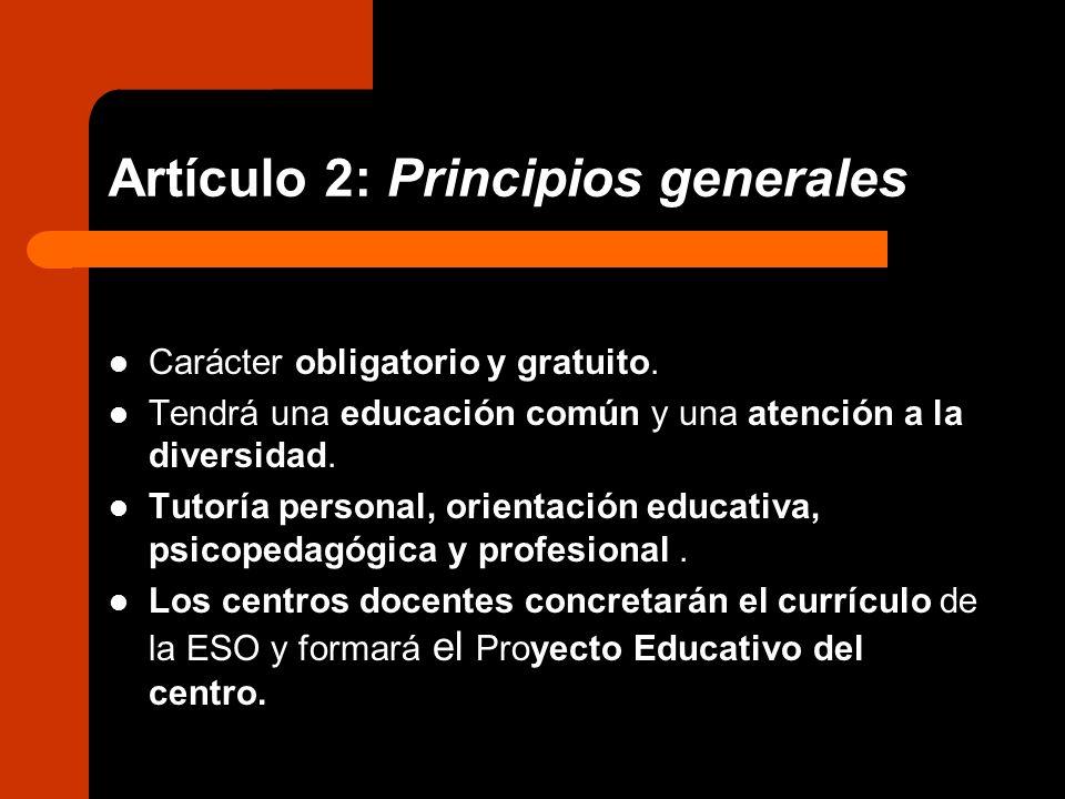 Artículo 2: Principios generales