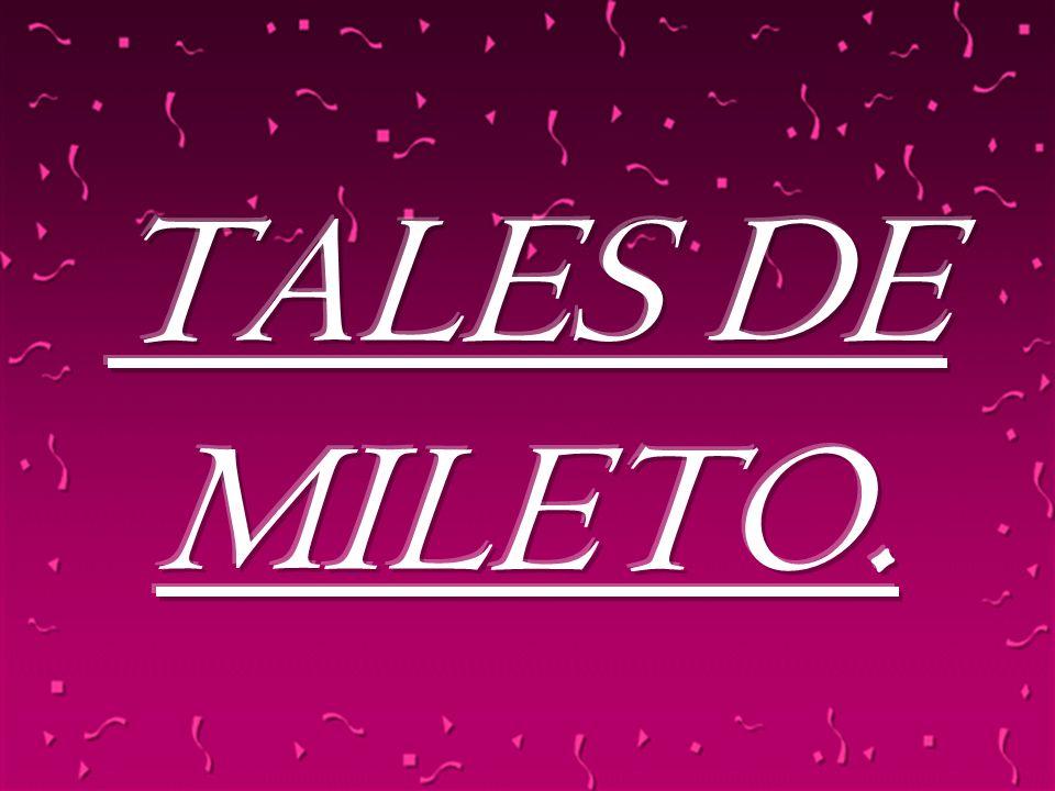 TALES DE MILETO. 24/03/2017 1
