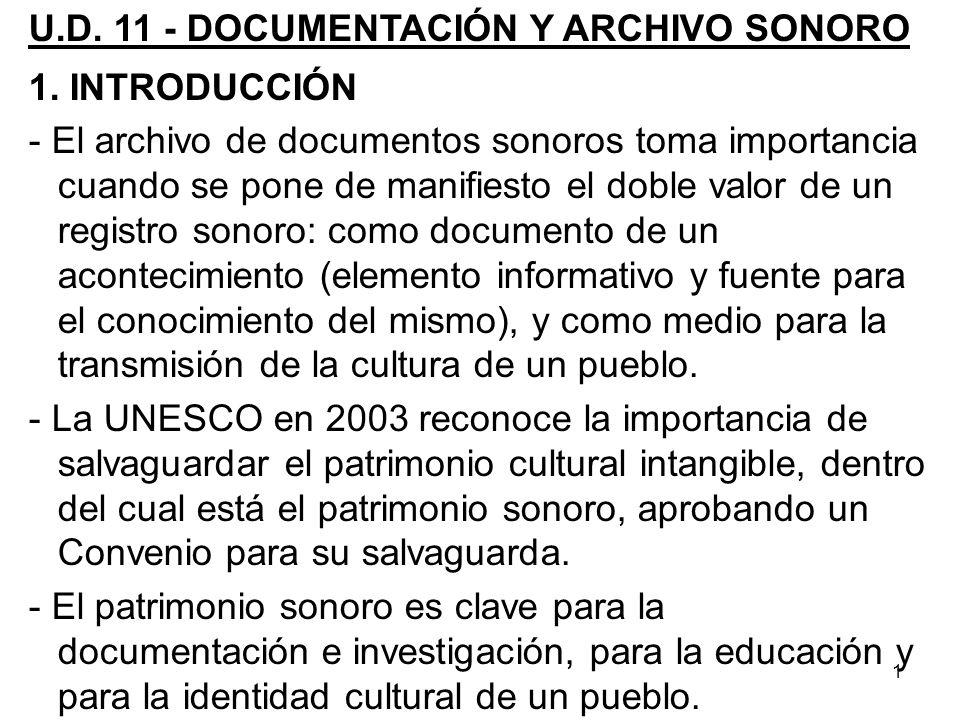 U.D. 11 - DOCUMENTACIÓN Y ARCHIVO SONORO