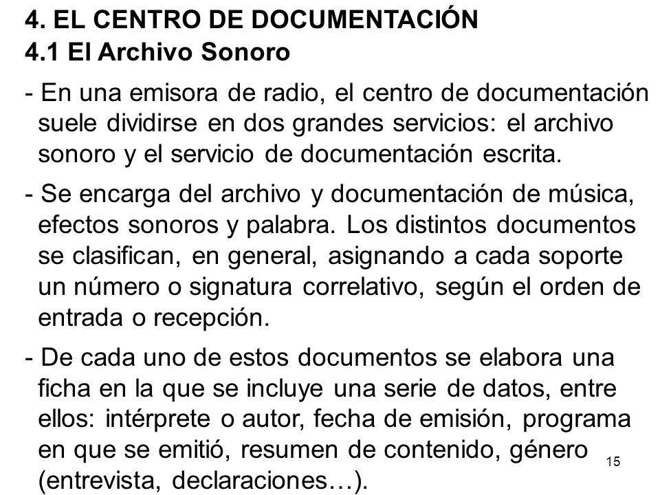 4. EL CENTRO DE DOCUMENTACIÓN