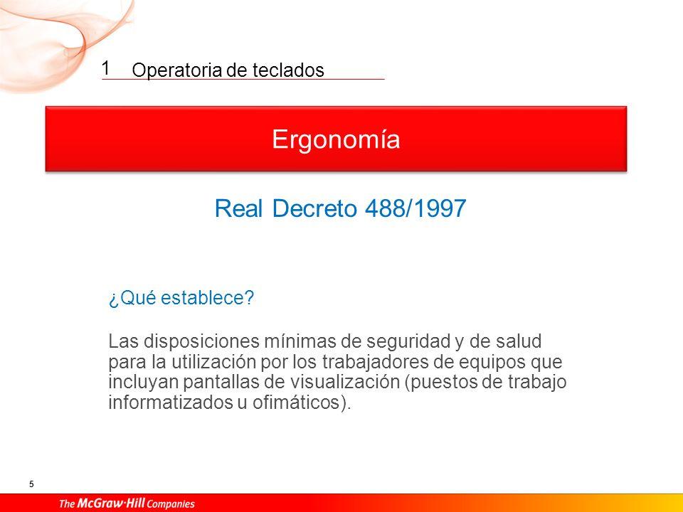 Ergonomía Real Decreto 488/1997 1 ¿Qué establece