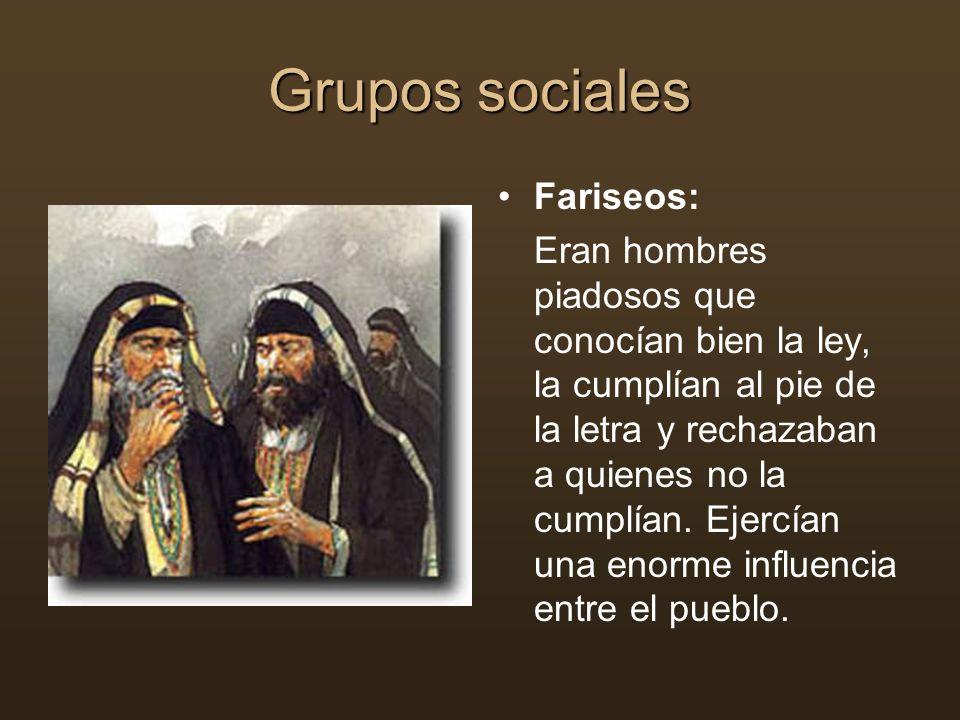 Grupos sociales Fariseos: